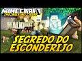 Minecraft: The Walking Craft - SEGREDO DO ESCONDERIJO! #6