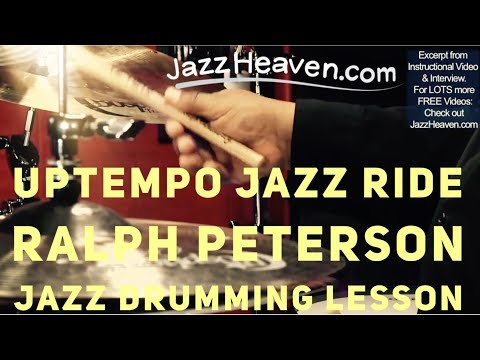 *Uptempo Jazz Ride* Cymbal Technique Lesson - *Playing Fast* with Drum Master Ralph Peterson