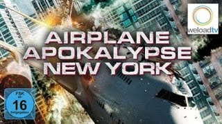 🎬 Airplane Apocalypse New York [HD] (Katastrophen-Film | deutsch)