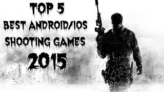 getlinkyoutube.com-Best (Android/iOS) Shooting Games 2015