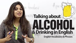 getlinkyoutube.com-Talking about Alcohol & Drinking in English -- Advanced English vocabulary lesson.