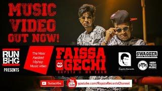 RUN BHG presents FAISSA GECHI by Rapsta CFD & MR SAAM || Official Music Video