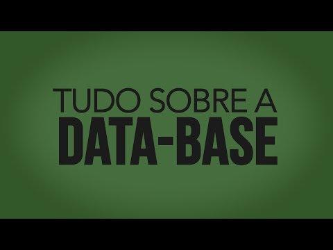 Tudo sobre a Data-base