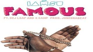 getlinkyoutube.com-Iamsu! - Famous ft. Dej Loaf & K Camp
