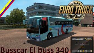 Euro Truck Simulator 2 - (mod bus ecuador) Busscar El buss 340 - 1 .19- 1. 21 + link