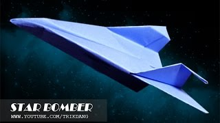 getlinkyoutube.com-Best Paper Planes: How to make a paper airplane that Flies | Star Bomber