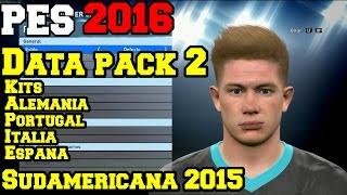 getlinkyoutube.com-PES 2016 | Data pack 2 | 3 DIC | Caras, Kits, Copa Sudamericana 2015