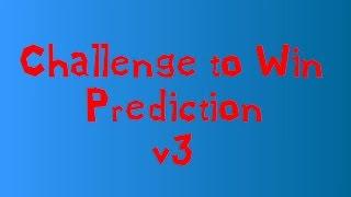 getlinkyoutube.com-Challenge to Win Prediction v3