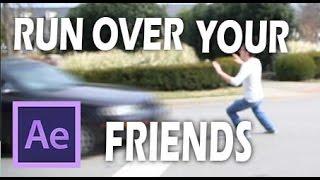 getlinkyoutube.com-Run Over Your Friends! (After Effects Tutorial) | James Hallock