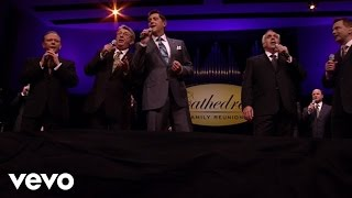 The Cathedrals - Oh, Come Along (Live)