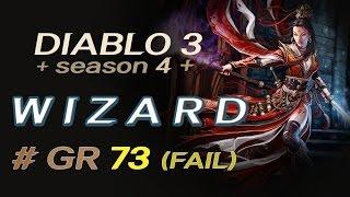 [디아블로3 마법사(화염저칼마인) 시즌4] 대균열 73단 (DIABLO3 / Wizard / Season4 / GR 73 / FAIL)