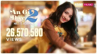 getlinkyoutube.com-Ăn Gì Đây 2   Mr.T ft. Hòa Minzy   Yeah1 Superstar (Official MV)