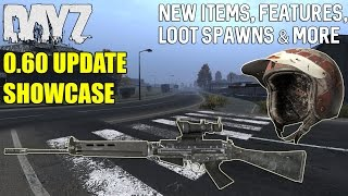 getlinkyoutube.com-DayZ Standalone: 0.60 Update Showcase - New Items, Features, Loot Spawns & More!