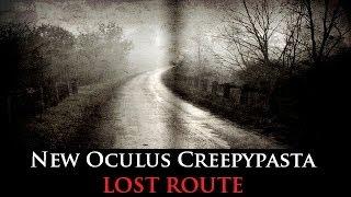 getlinkyoutube.com-NEW CREEPYPASTA | Lost Route | 5000 SUB SPECIAL!