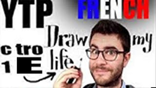 getlinkyoutube.com-[YTP FR] Draw my vraie life