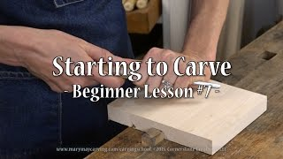 getlinkyoutube.com-Starting To Carve - Beginner Lesson #7