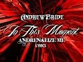 Adrenalize - In This Moment Lyrics