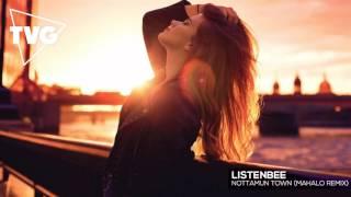 getlinkyoutube.com-Listenbee - Nottamun Town (Mahalo Remix)