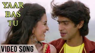 getlinkyoutube.com-Yaar Bas Tu | Official Video Song | Urfi | Prathamesh Parab, Mitali Mayekar