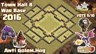 getlinkyoutube.com-Clash of clans (Coc) Town Hall 8 {Th8} War base ANTI 3 Star,Dragon,Gowipe,Hog 2016 + Build & Replay