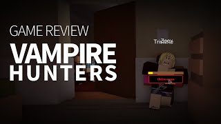 getlinkyoutube.com-Vampire Hunters Game Review