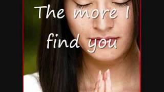 getlinkyoutube.com-Kari Jobe - The more I seek you (Lyrics)