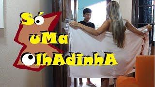 getlinkyoutube.com-SÓ UMA OLHADINHA