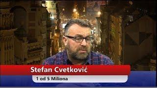 Stefan Cvetković - 1 od 5 Miliona