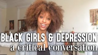 Let's Talk About Depression in Black Women & Girls