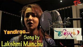 getlinkyoutube.com-Dongata Movie | Yaandiro Song Making  | Adivi Sesh | Manchu Lakshmi