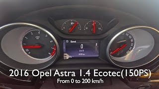 getlinkyoutube.com-2016 Opel Astra 1.4(150PS) from 0 to 200 km/h