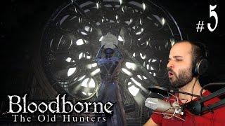 Bloodborne The Old Hunters #5   LADY MARIA + FRACASOS VIVIENTES   Gameplay Español