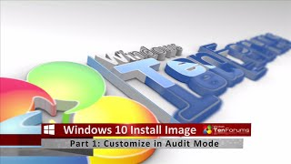 getlinkyoutube.com-Windows 10 Install Image - Part 1: Customize Image in Audit Mode