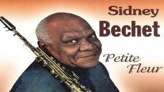 The very best of Sidney Bechet - 1 hour of JAZZ