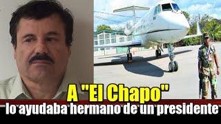 """getlinkyoutube.com-A """"El Chapo"""" Guzmán lo ayudaba el hermano de un presidente"""