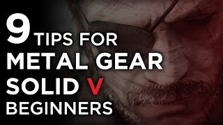 getlinkyoutube.com-9 Metal Gear Solid V Tips For Beginners