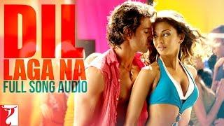 Dil Laga Na - Full Song Audio | Dhoom:2 | Sukhbir | Soham | Jolly | Mahalaxmi | Pritam width=