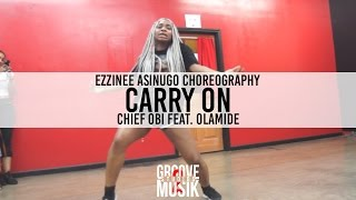 Carry-On-Chief-Obi-ft-Olamide-Choreography-by-Ezzinee-Asinugo width=
