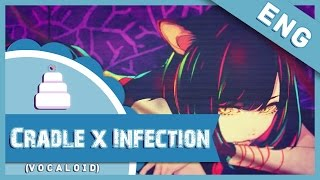 getlinkyoutube.com-「English Cover」 Cradle×Infection ( Vocaloid )【Jayn】