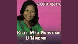 Kila Mtu Anasema U Mwema