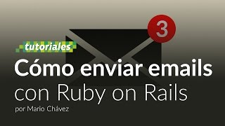 getlinkyoutube.com-Cómo enviar mails con Ruby on Rails