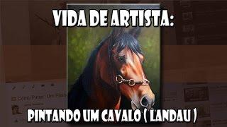 getlinkyoutube.com-Vida de Artista: Pintando um Cavalo ( Landau )