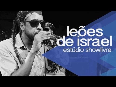 Leões de Israel no Estúdio Showlivre - Apresentação na íntegra