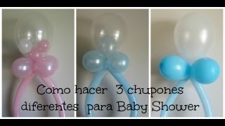 getlinkyoutube.com-Decoracion de Globos ( 3 diferentes Chupones) Baby Shower