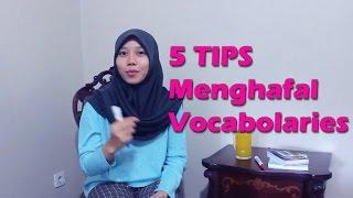 5 Tips Menghafal Vocab bahasa Inggris dengan mudah dan menyenangkan