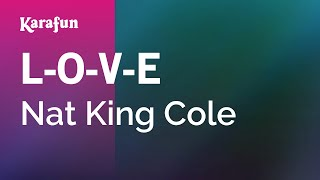 Karaoke L-O-V-E - Nat King Cole *