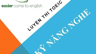 getlinkyoutube.com-Kỹ năng nghe trong luyện thi TOEIC