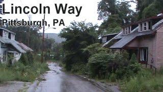 Urban Exploration: The Abandoned Neighborhood of Lincoln Way - Pittsburgh, PA