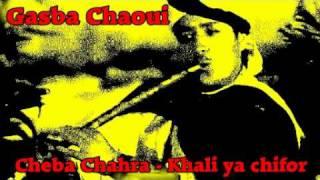 getlinkyoutube.com-Gasba chaoui - cheba chahra - khali ya chiffor