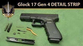 getlinkyoutube.com-Glock 17 Gen 4 DETAIL STRIP (Disassembly, Clean & Lube, Assembly)